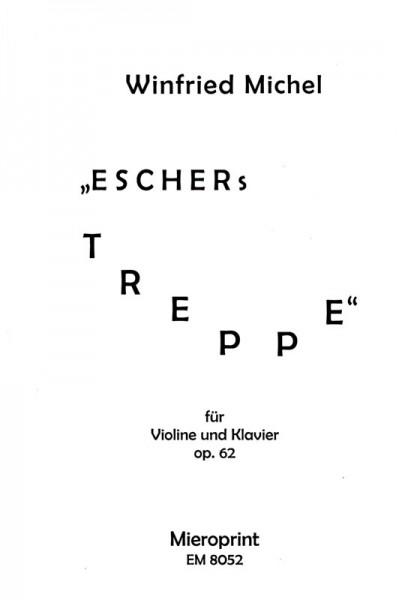 Eschers Treppe (7/4 x 74) – Winfried Michel