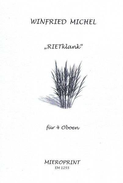 Rietklank – Winfried Michel