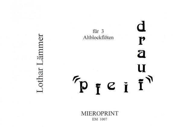 Pfeif drauf – Lothar Lämmer