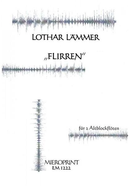 Flirren – Lothar Lämmer