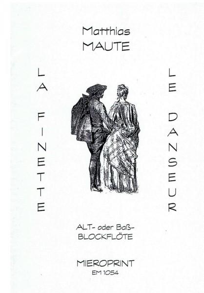 """""""La Finette"""" et """"Le Danseur"""" – Matthias Maute"""