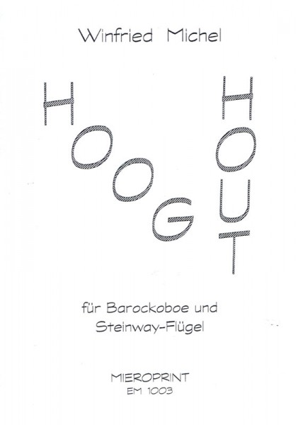 Hooghout – Winfried Michel