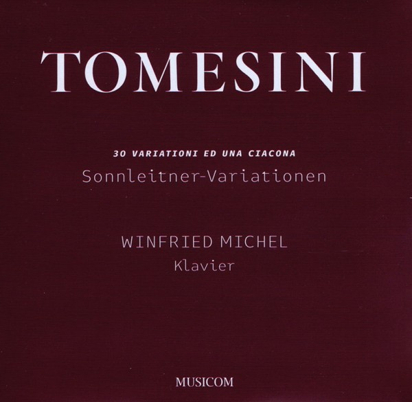 30 Variationi ed una Ciacona – Giovanni Paolo Tomesini