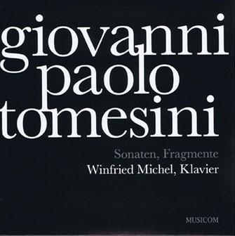 Sonaten, Fragmente – Giovanni Paolo Tomesini