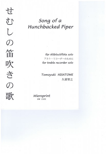 Song of a Hunch-backed Piper – Tomayuki Hisatome