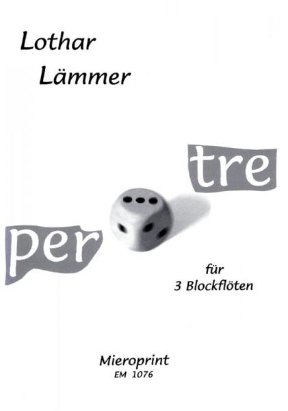 per tre – Lothar Lämmer