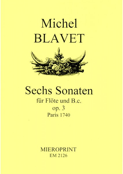 Sechs Sonaten op. 3 – Michel Blavet