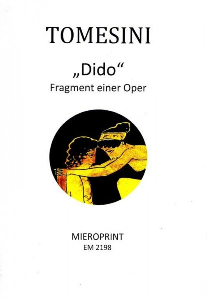 """Dido"": Fragment einer Oper/ fragment for an opera – Giovanni Paolo Tomesini"