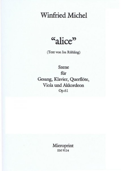 alice – Winfried Michel, Isa Rühling