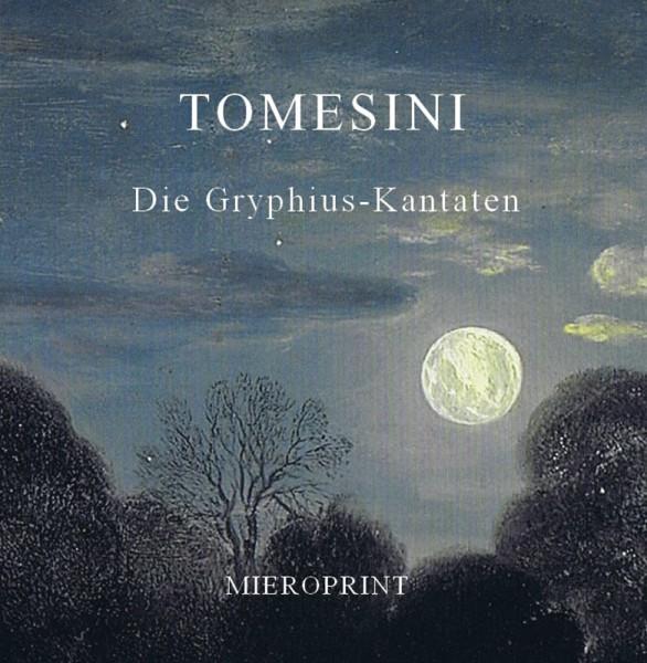 Die Gryphis-Kantaten – Giovanni Paolo Tomesini
