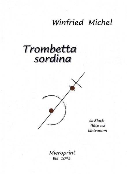 Trombetta sordina – Winfried Michel