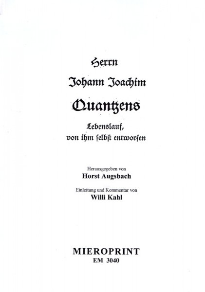 Lebenslauf, von ihm selbst entworfen – Johann Joachim Quantz