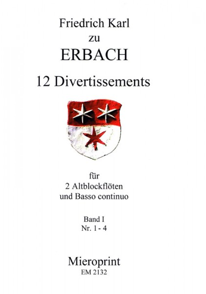 12 Divertissements: Band I – Karl Friedrich zu Erbach