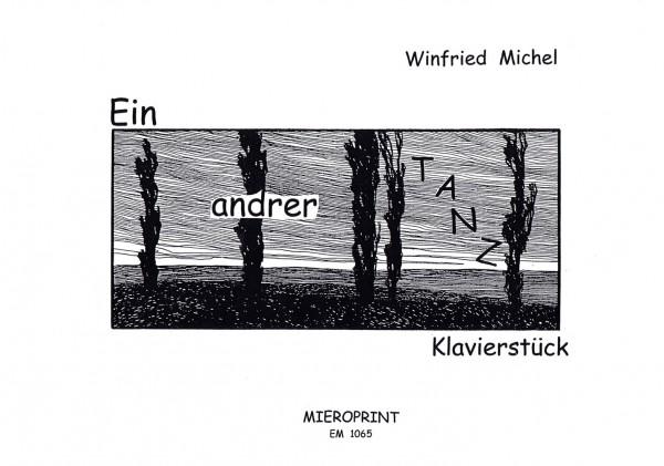 Ein andrer Tanz – Winfried Michel