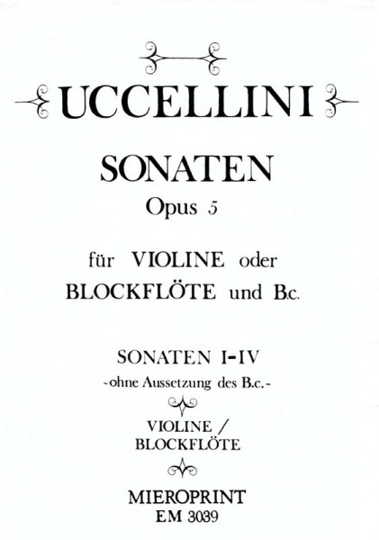 31 Sonatas Op. 5: New Edition with blank line for your own B.c.: Vol. I – Marco Uccellini