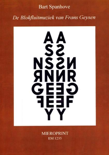 De Blokfluitmuziek van Frans Geysen – Bart Spanhove