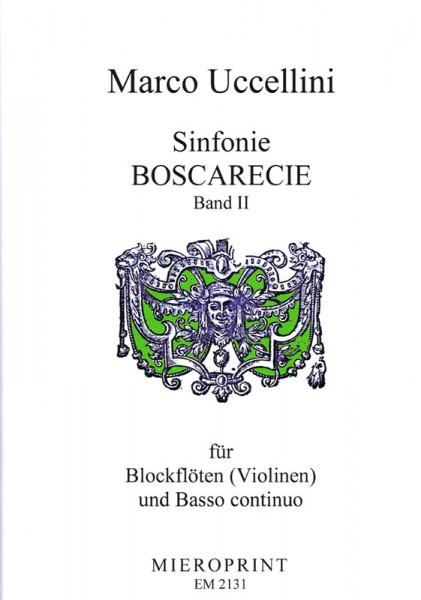 Sinfonie Boscarecie op. 8: Vol II – Marco Uccellini