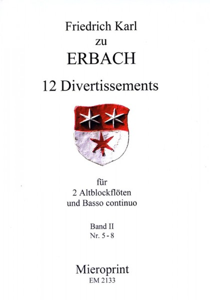 12 Divertissements: Band II – Karl Friedrich zu Erbach