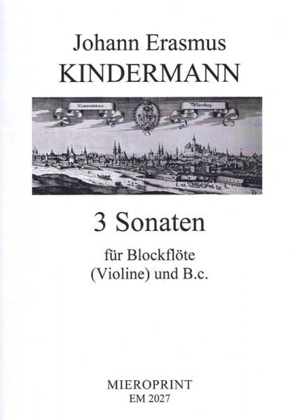 3 Sonatas – Johann Erasmus Kindermann