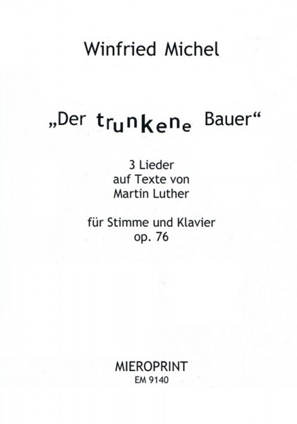 Der trunkene Bauer – Winfried Michel
