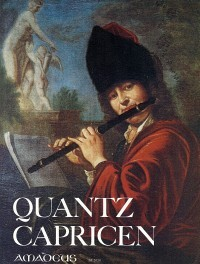 Caprices, fantasias and beginner's pieces – Johann Joachim Quantz