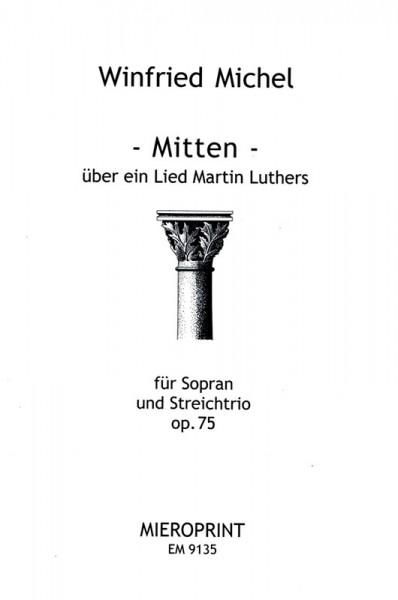 Mitten – Winfried Michel