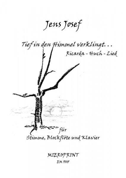 Tief in den Himmel verklingt... – Jens Josef