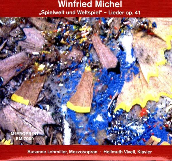 Spielwelt und Weltspiel – Winfried Michel