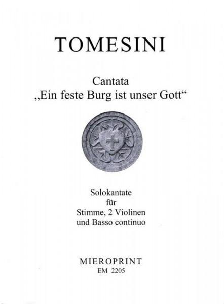 """Eine feste Burg ist unser Gott"": Cantata – Giovanni Paolo Tomesini"