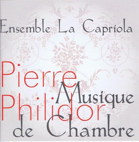 Pierre Danican Philidor – Musique de Chambre – Suites