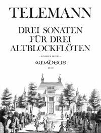 3 sonatas for 3 treble recorder – Georg Philipp Telemann, Winfried Michel